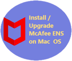 Install / Upgrade McAfee ENS on Mac OS